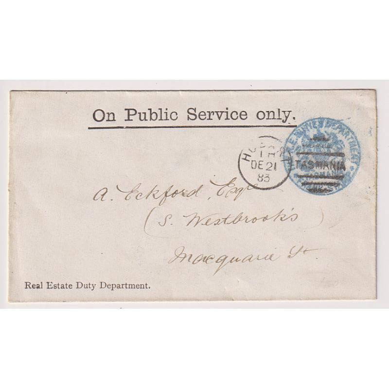 (JFC653) TASMANIA · 1883: small OPSO envelope from the REAL ESTATE DUTY DEPARTMENT to local Hobart address bearing a full impression in blue ink of the department frank stamp · flap has been torn o/wise condition is excellent to fine