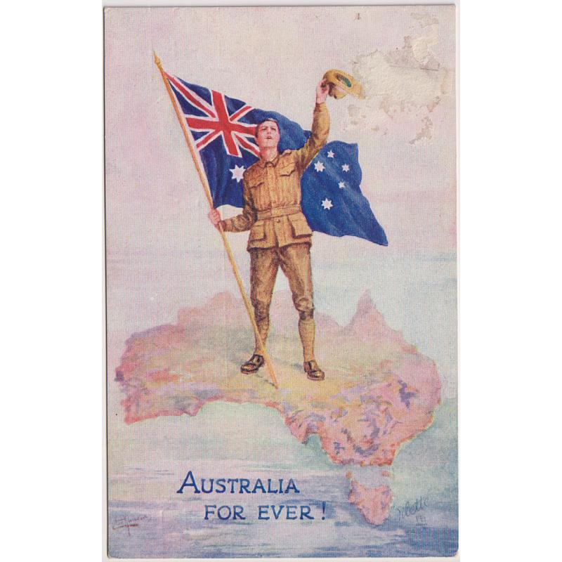 "(YY1043) AUSTRALIA · GREAT BRITAIN · c.1916: Tuck ""Oilette"" patriotic postcard titled AUSTRALIA FOR EVER ! · message on verso but not postally used · excellent to fine condition"