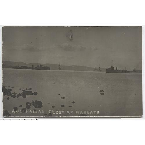 (YY1072) TASMANIA · c.1914: real photo card with a view of some of the AUSTRALIAN FLEET AT MARGATE · the print is somewhat under-exposed but the image is still VG · message on verso but not postally used